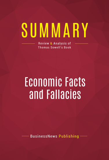 Summary of Economic Facts and Fallacies - Thomas Sowell - cover