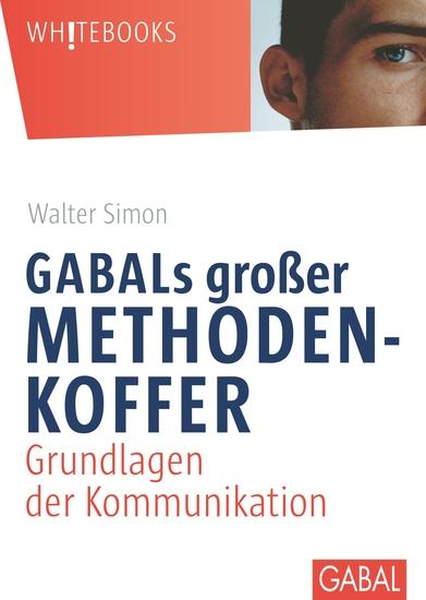 GABALs großer Methodenkoffer - Grundlagen der Kommunikation - cover