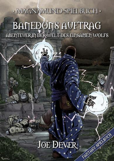 Magnamund Spielbuch - Banedons Auftrag: Abenteuer in der Welt des Einsamen Wolfs - cover