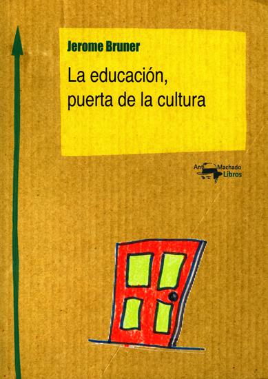La educación puerta de la cultura - cover