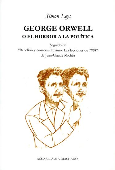 George Orwell - O el horror a la política - cover