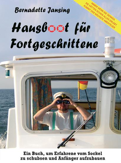 Hausboot für Fortgeschrittene - Mit Pénichettes aller Arten unterwegs - cover