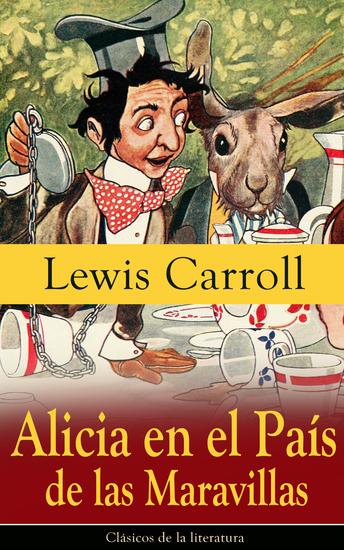 Alicia en el País de las Maravillas - Clásicos de la literatura - cover