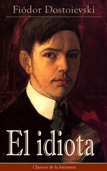 El idiota - Clásicos de la literatura - cover