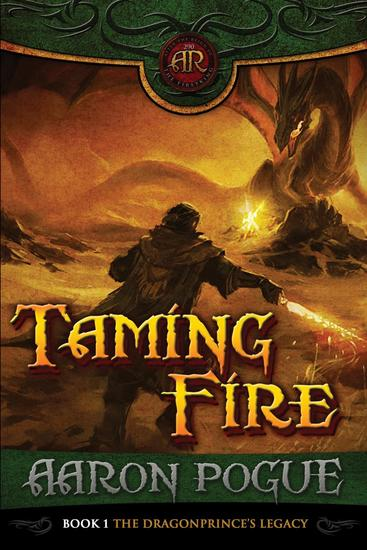 Taming Fire - The Dragonprince's Legacy #1 - cover