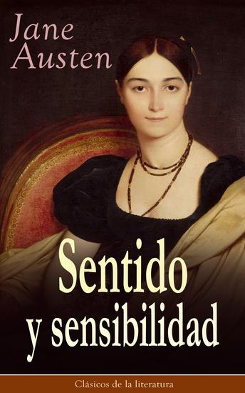 Sentido y sensibilidad - Clásicos de la literatura - cover
