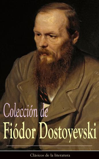 Colección de Fiódor Dostoyevski - Clásicos de la literatura - cover