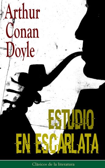 Estudio en Escarlata - Clásicos de la literatura - cover