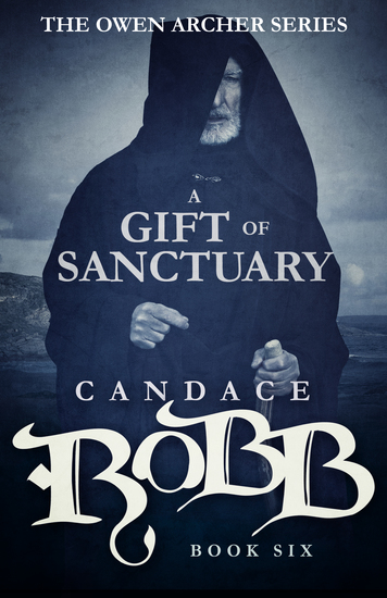 A Gift of Sanctuary - The Owen Archer Series - Book Six - cover