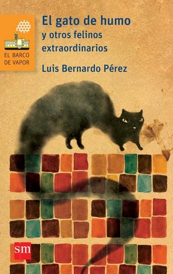 El gato de humo y otros felinos extraordinarios - cover