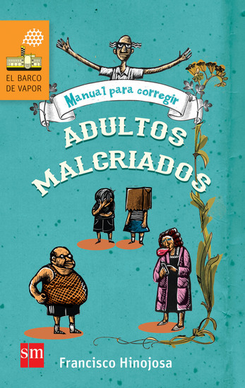 Manual para corregir adultos malcriados - cover