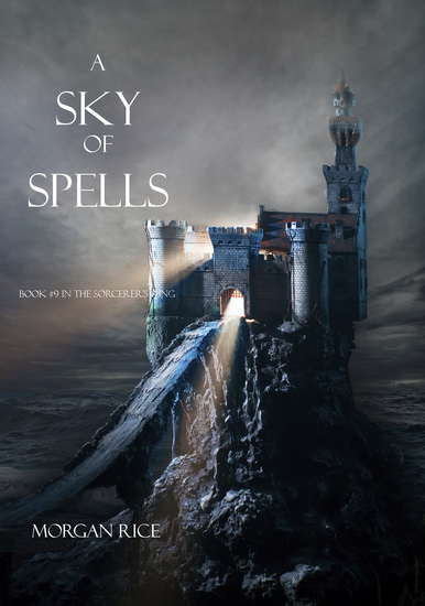 A Sky of Spells (Book #9 in the Sorcerer's Ring) - cover
