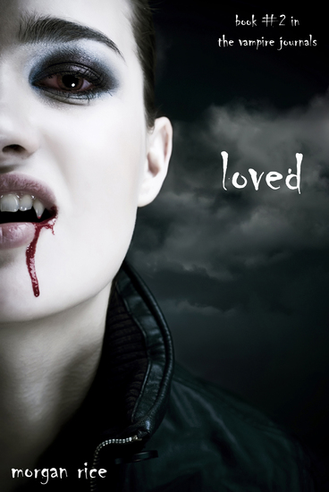 Loved (Book #2 in the Vampire Journals) - cover