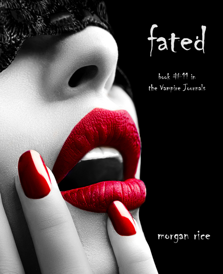 Fated (Book #11 in the Vampire Journals) - cover