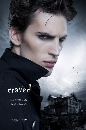 Craved (Book #10 in the Vampire Journals) - cover