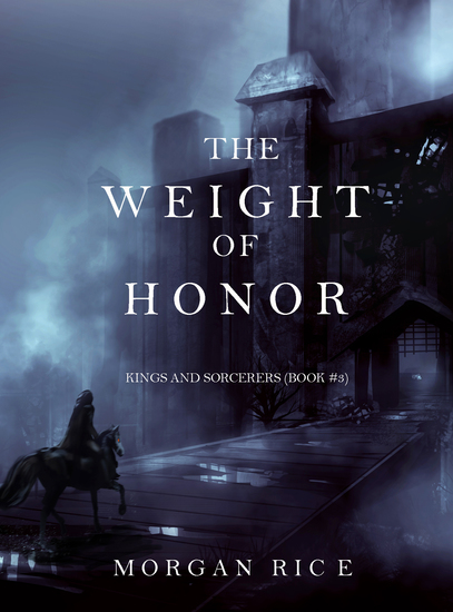 The Weight of Honor (Kings and Sorcerers--Book 3) - cover