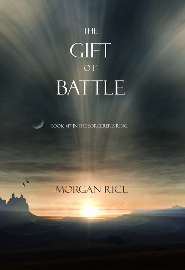The Gift of Battle (Book #17 in the Sorcerer's Ring) - cover