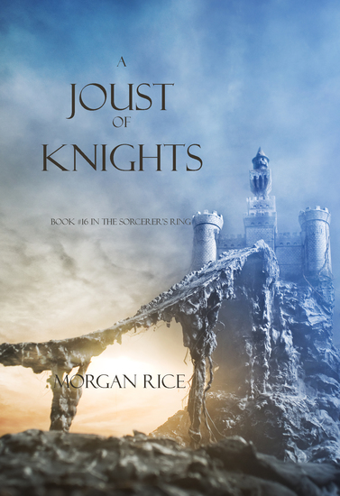 A Joust of Knights (Book #16 in the Sorcerer's Ring) - cover