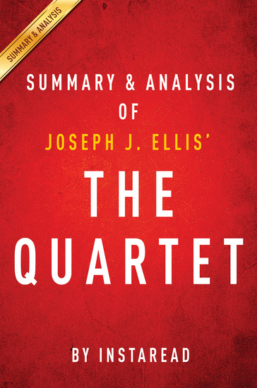 The Quartet by Joseph J Ellis | Summary & Analysis - Orchestrating the Second American Revolution 1783-1789 - cover