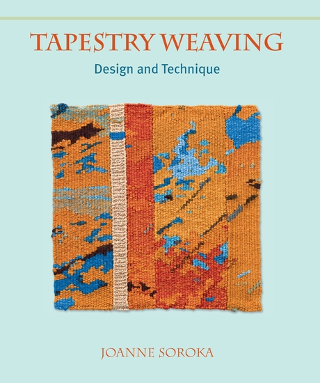 Tapestry Weaving - Design and Technique - cover
