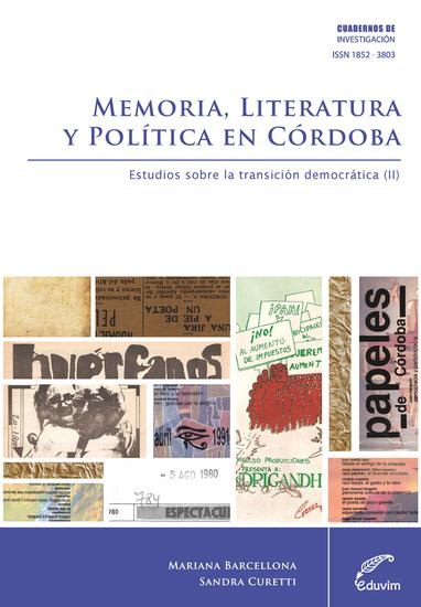 Memoria, literatura y política en Córdoba - Estudios sobre la transición democrática II - cover