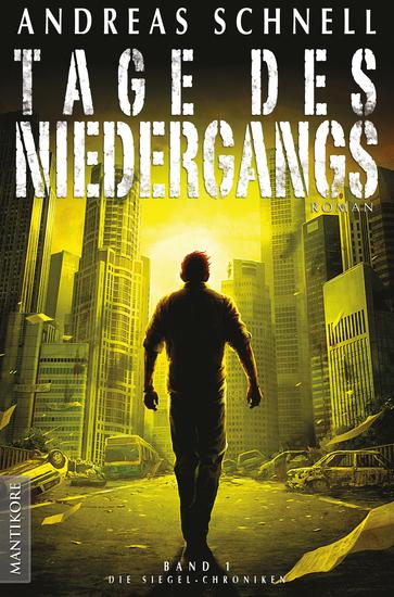 Tage des Niedergangs - Band 1 der Siegel-Chroniken - cover