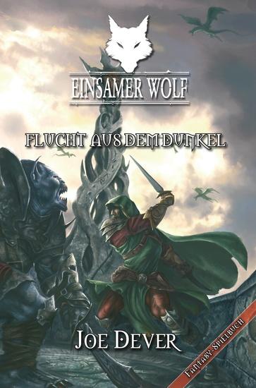 Einsamer Wolf 01 - Flucht aus dem Dunkeln - cover