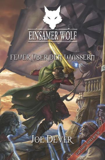 Einsamer Wolf - Feuer über den Wassern - cover