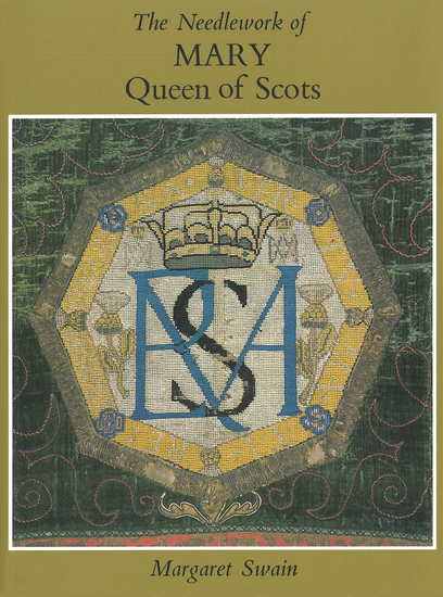 Needlework of Mary Queen of Scots - cover