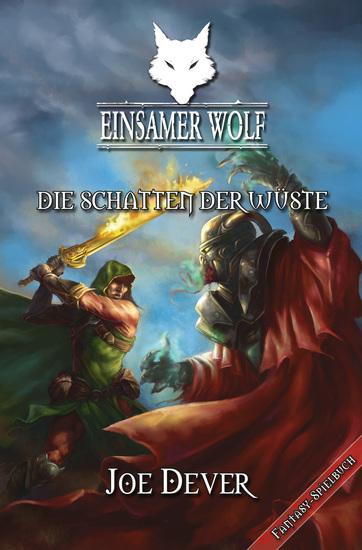 Einsamer Wolf 05 - Die Schatten der Wüste - cover