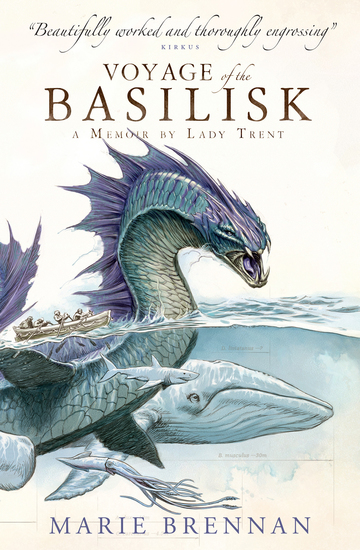 Voyage of the Basilisk: A Memoir by Lady Trent - cover