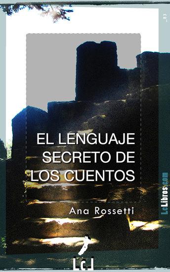 El lenguaje secreto de los cuentos - cover