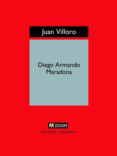 Diego Armando Maradona - Vida muerte resurrección y algo más - cover