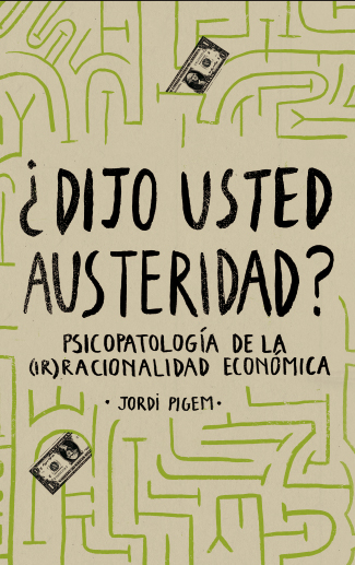 ¿Dijo usted austeridad? - cover