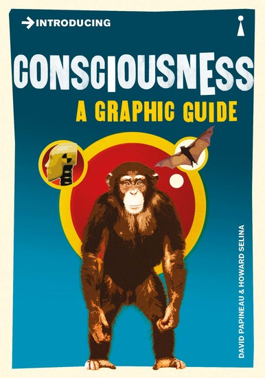 Introducing Consciousness - A Graphic Guide - cover