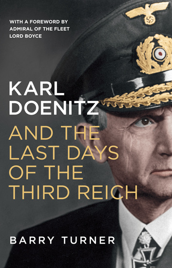 Karl Doenitz and the Last Days of the Third Reich - cover