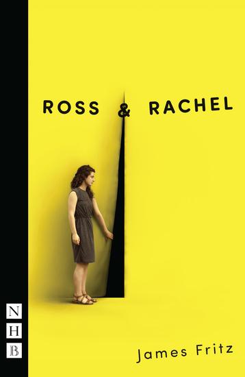 Ross & Rachel (NHB Modern Plays) - cover