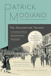 The Occupation Trilogy - La Place de l'Étoile – The Night Watch – Ring Roads