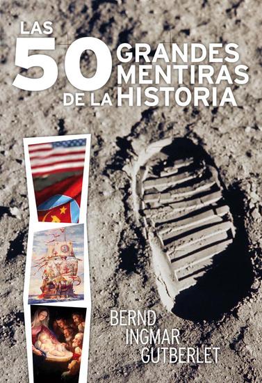 Las 50 grandes mentiras de la historia - cover