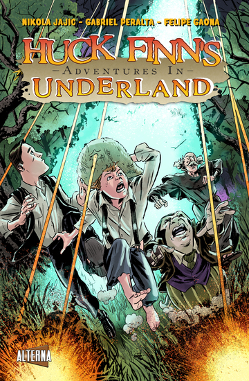 Huck Finn's Adventures in Underland #4 - cover