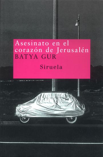 Asesinato en el corazón de Jerusalén - Un caso pasional - cover