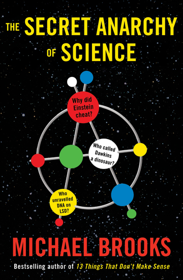 Free Radicals - The Secret Anarchy of Science - cover