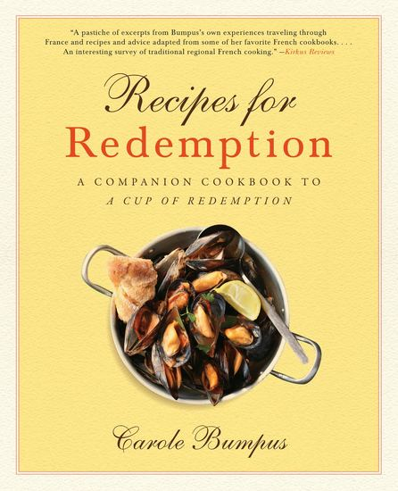 Recipes for Redemption - A Companion Cookbook to A Cup of Redemption - cover