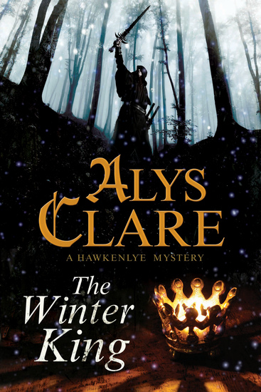Winter King The - A Hawkenlye 13th Century British Mystery - cover