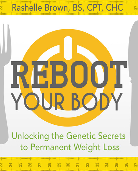 Reboot Your Body - Unlocking the Genetic Secrets to Permanent Weight Loss - cover
