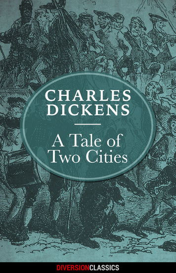 A Tale of Two Cities (Diversion Illustrated Classics) - cover