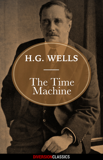 The Time Machine (Diversion Classics) - cover