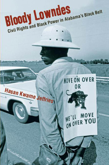 Bloody Lowndes - Civil Rights and Black Power in Alabama's Black Belt - cover