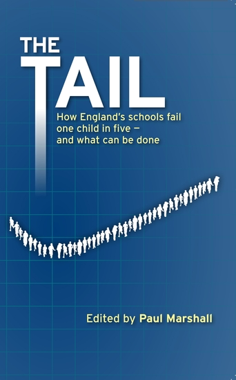 The Tail - How England's schools fail one child in five - and what can be done - cover