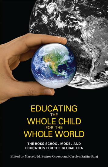 Educating the Whole Child for the Whole World - The Ross School Model and Education for the Global Era - cover